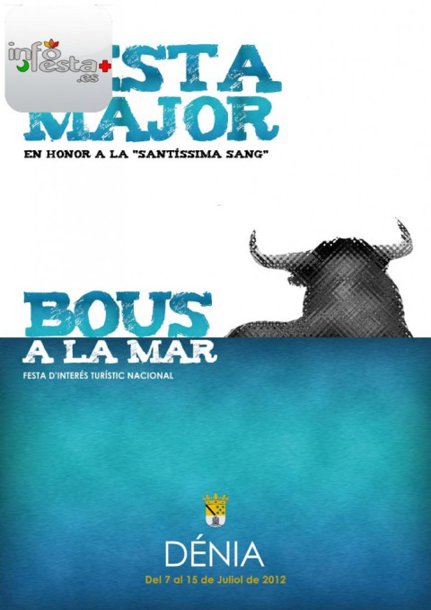 Festa Major Bous A la Mar en Denia 12 de Julio